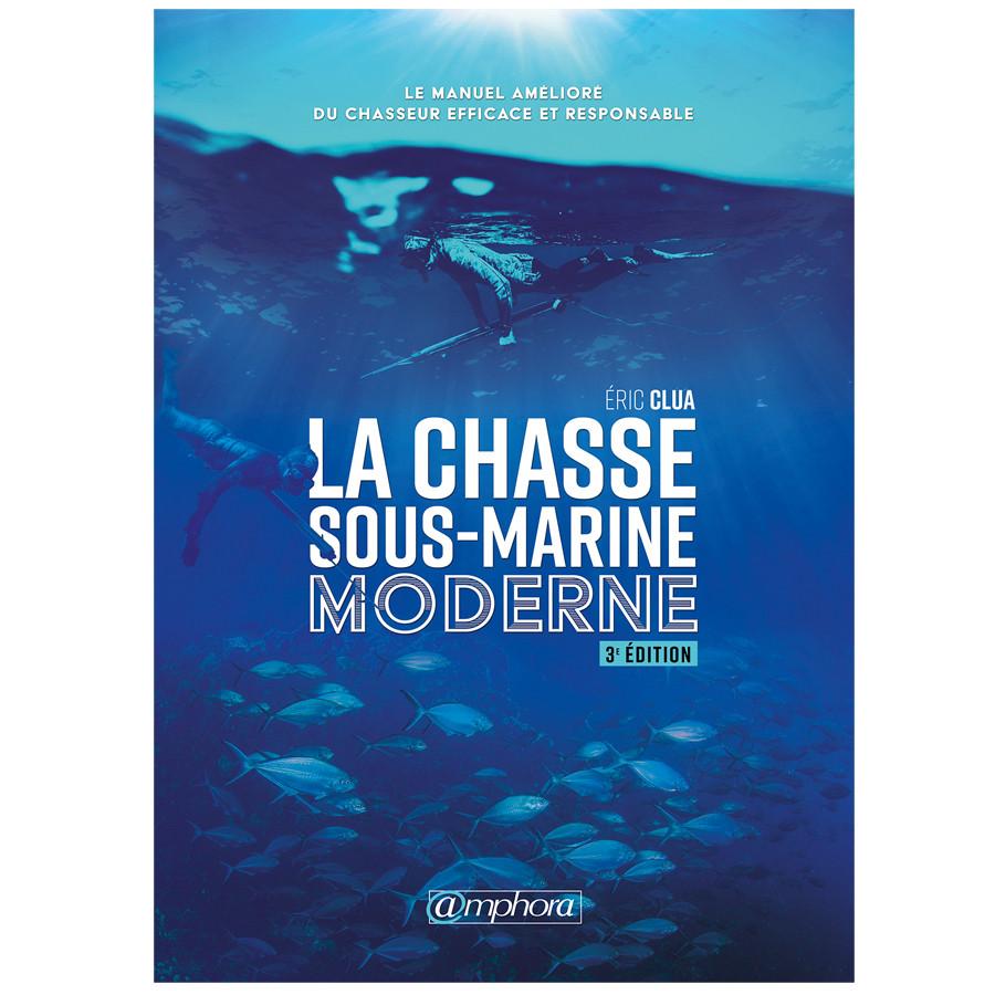 Livre La chasse sous-marine moderne AMPHORA