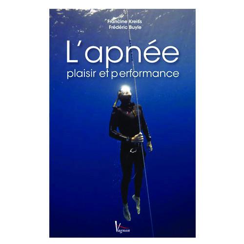 Livre L'APNEE Plaisir et Performance VAGNON