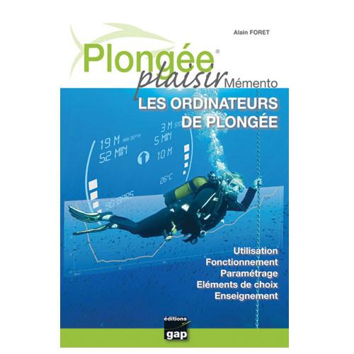 Livre Plongée Plaisir Mémento Ordinateur GAP EDITIONS