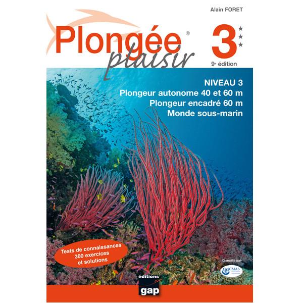 Livre Plongée Plaisir NIVEAU 3 GAP EDITIONS 10ème Edition