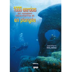 Livre 1000 exercices en natation sous-marine et en plongée GAP EDITIONS