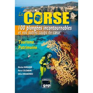Livre Les 100 Plongées incontournables de LA CORSE GAP EDITIONS