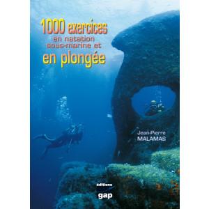 Livre 1000 exercices en natation sous-marine et en plongée GAP EDITION