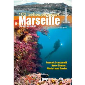 Livre 100 belles plongées à Marseille et sa région GAP EDITIONS