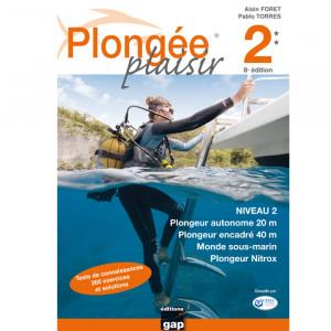 Livre Plongée Plaisir NIVEAU 2 GAP EDITIONS