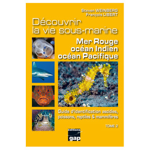 Livre Découvrir la vie sous-marine Mer rouge, Océan Indien , Océan Pacifique - Tome 2 GAP EDITIONS