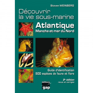 Livre Découvrir la vie sous-marine Atlantique, Manche et mer du Nord GAP EDITIONS