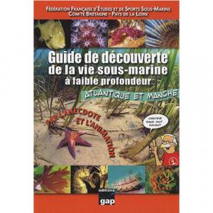 Guide Découverte le vie sous-marine à faible profondeur GAP EDITIONS