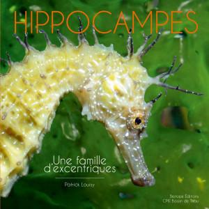 Livre HIPPOCAMPES. Une Famille Excentrique BIOTOPE