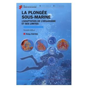 Livre la plongée sous marine adaptation de l'organisme et ses limites TURTLE PROD