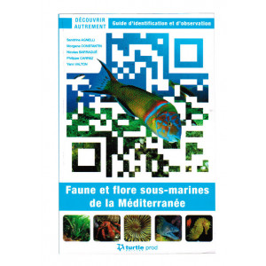 Livre Faune et flore sous-marine de la Mediterranée TURTLE PROD