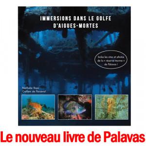 Livre IMMERSION DANS LE GOLFE D'AIGUES-MORTES