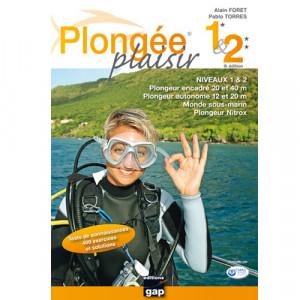 Livre Plongée Plaisir NIVEAU 1 & 2 GAP EDITIONS