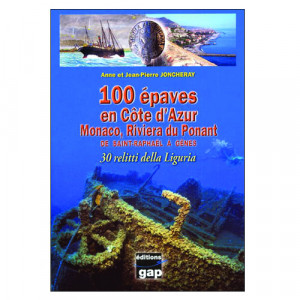 Livre 100 épaves en Côte D'Azur GAP EDITIONS