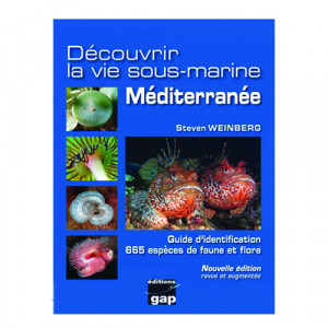 Livre Découvrir la vie sous-marine MEDITERRANNEE GAP EDITIONS