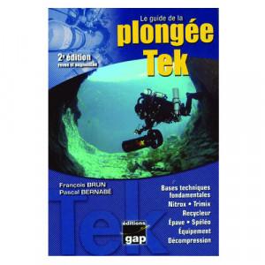 Livre  Le Guide de la Plongée Tek 2ème édition GAP EDITION
