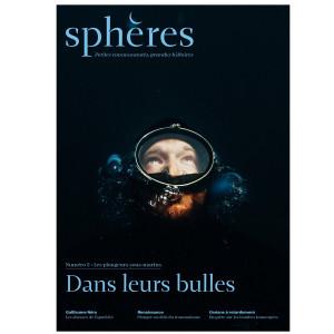 Sphères magazine n°2 : les plongeurs sous-marins