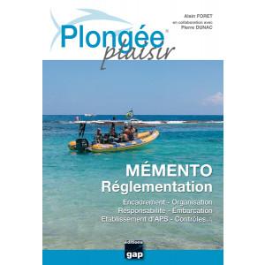 Livre Plongée Plaisir Mémento Règlementation GAP EDITIONS