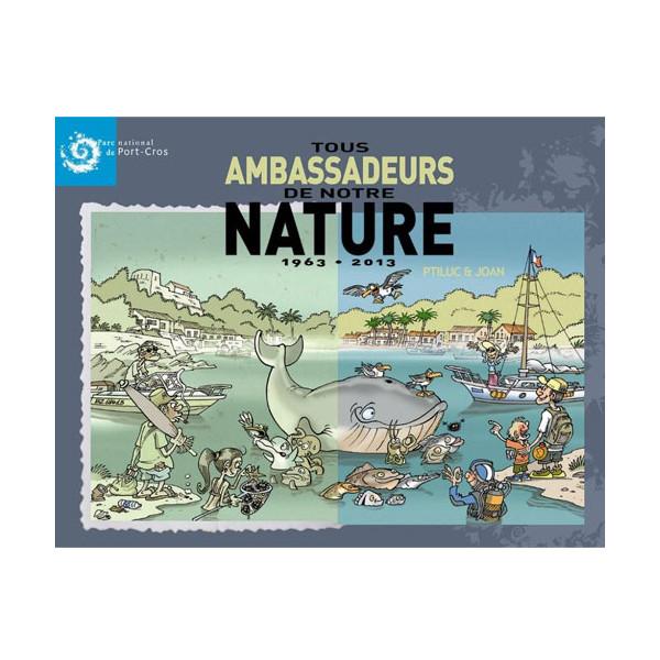 Livre Tous Ambassadeurs de notre Nature TURTLE PROD