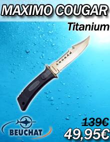 Couteau Beuchat Maximo Cougar Titanium